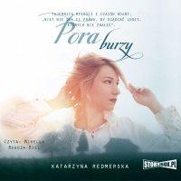 Pora burzy - Katarzyna Redmerska - audiobook