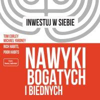 Nawyki bogatych i biednych - Michael Yardney - audiobook