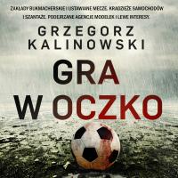 Gra w oczko - Grzegorz Kalinowski - audiobook