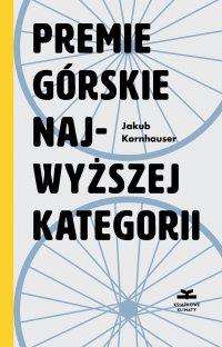 Premie górskie najwyższej kategorii - Jakub Kornhauser - ebook