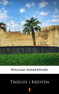 Troilus i Kresyda - William Shakespeare - ebook