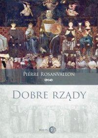 Dobre rządy - Pierre Rosanvallon - ebook