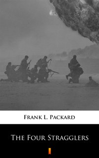 The Four Stragglers - Frank L. Packard - ebook