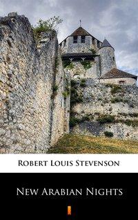 New Arabian Nights - Robert Louis Stevenson - ebook