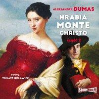 Hrabia Monte Christo. Część 2 - Aleksander Dumas - audiobook