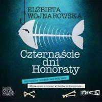 Czternaście dni Honoraty - Elżbieta Wojnarowska - audiobook