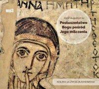Posłuszeństwo Bogu pośród Jego milczenia - Józef Augustyn SJ - audiobook