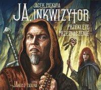 Ja, Inkwizytor. Przeklęte przeznaczenie - Jacek Piekara - audiobook