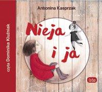 Nieja i ja - Antonina Kasprzak - audiobook