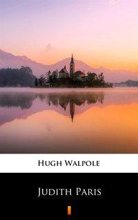 Judith Paris - Hugh Walpole - ebook
