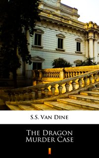 The Dragon Murder Case - S.S. Van Dine - ebook