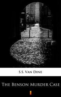 The Benson Murder Case - S.S. Van Dine - ebook