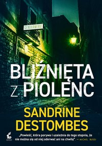 Bliźnięta z Piolenc - Sandrine Destombes - ebook