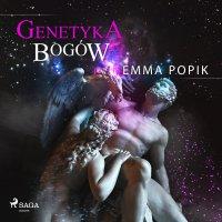 Genetyka bogów - Emma Popik - audiobook
