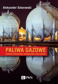 Paliwa gazowe - Aleksander Szkarowski - ebook