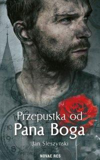 Przepustka od Pana Boga - Jan Śleszyński - ebook