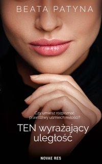 Ten wyrażający uległość - Beata Patyna - ebook