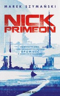Nick Primeon - Marek Szymański - ebook