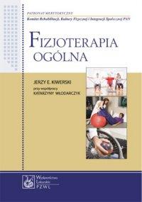 Fizjoterapia ogólna - Jerzy E. Kiwerski - ebook