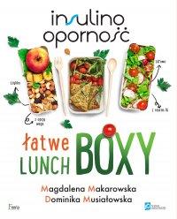 Insulinooporność. Łatwe lunchboxy - Magdalena Makarowska - ebook