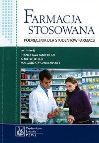 Farmacja stosowana. Podręcznik dla studentów farmacji - Stanisław Janicki - ebook