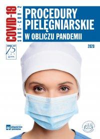 Procedury pielęgniarskie w obliczu pandemii - Agnieszka Gniadek - ebook
