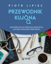 Przewodnik kujona - Piotr Lipiec - ebook