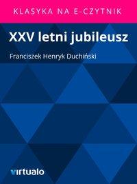 XXV letni jubileusz