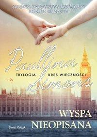 Wyspa nieopisana - Paullina Simons - audiobook