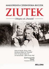 """Ziutek. Chłopiec od """"Parasola"""" - Małgorzata Czerwińska-Buczek - audiobook"""