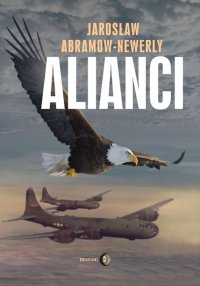 Alianci - Jarosław Abramow Newerly - ebook