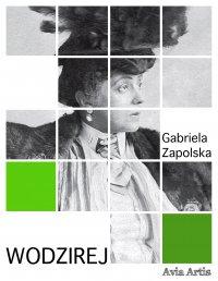 Wodzirej - Gabriela Zapolska - ebook