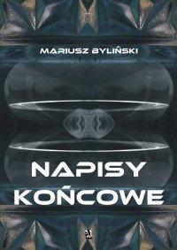 Napisy końcowe - Mariusz Byliński - ebook