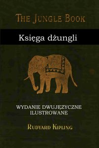Księga dżungli. Wydanie dwujęzyczne ilustrowane - Rudyard Kipling - ebook