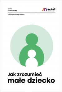Jak zrozumieć małe dziecko - Małgorzata Musiał - ebook