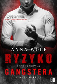 Ryzyko gangstera - Anna Wolf - ebook