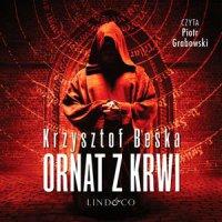 Ornat z krwi. Tomasz Horn. Tom 1 - Krzysztof Beśka - audiobook