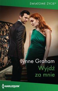 Wyjdź za mnie - Lynne Graham - ebook