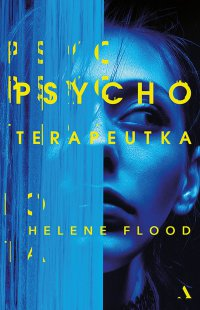 Psychoterapeutka - Helene Flood - ebook