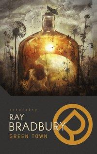 Green Town - Ray Bradbury - ebook