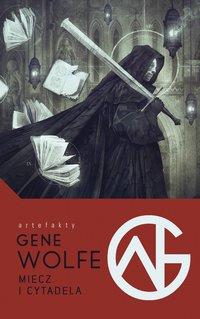 Miecz i Cytadela - Gene Wolfe - ebook