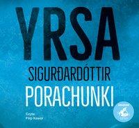 Porachunki - Yrsa Sigurdardóttir - audiobook