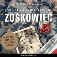 Zośkowiec - Jarosław Wróblewski - audiobook