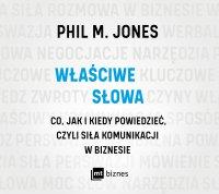 Właściwe słowa - Phil M. Jones - audiobook