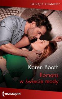Romans w świecie mody - Karen Booth - ebook