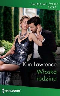 Włoska rodzina - Kim Lawrence - ebook