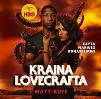 Kraina Lovecrafta - Ruff Matt - audiobook
