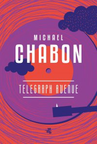 Telegraph Avenue - Michael Chabon - ebook