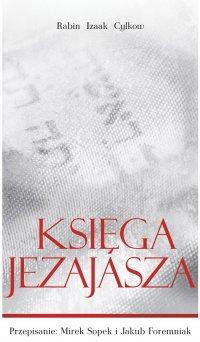 Księga Jezajasza Rabina Cylkowa - Izaak Cylkow - ebook