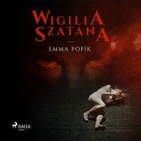 Wigilia szatana - Emma Popik - audiobook